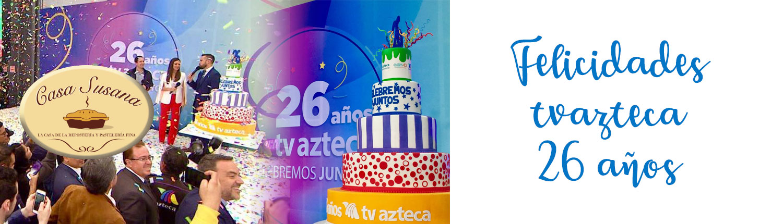 26 años tvazteca
